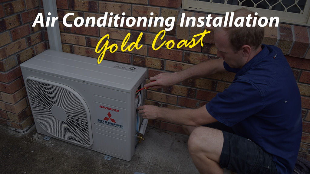Air Conditioning Installation Gold Coast